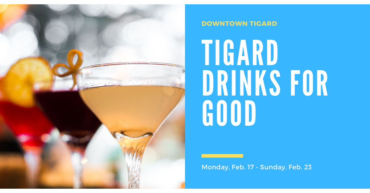 Tigard Drinks for Good